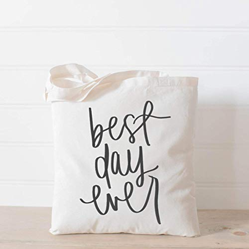 Tote Bag, Best Day Ever, Handmade in the USA, present, housewarming gift, wedding favor, bridesmaid gift, women's gift