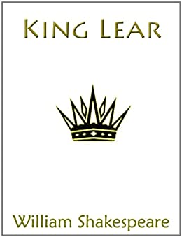 a literary analysis of the play king lear by william shakespeare King lear is a tragedy by the big billy himself, william shakespeare the play's action centres on an ageing king who decides to divvy up his kingdom between his three daughters (goneril, regan, and cordelia) in order to avoid any conflict after his death.