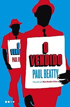 O Vendido por [Beatty, Paul]