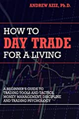 Very few careers can offer you the freedom, flexibility and income that day trading does. As a day trader, you can live and work anywhere in the world. You can decide when to work and when not to work. You only answer to yourself. That is the...