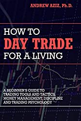 Image of the product How to Day Trade for a that is listed on the catalogue brand of CreateSpace Independent P.
