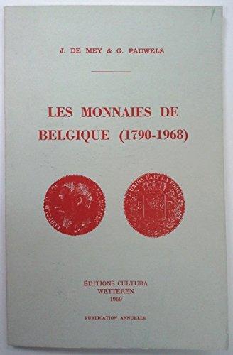 Les Monnaies De Belgique 1790 - 1968 [ The Coins of Belgium ]