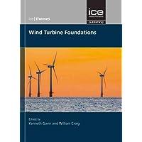 Wind Turbine Foundations (ICE Themes)