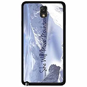She Will Move Mountains TPU RUBBER SILICONE Phone Case Back Cover Samsung Galaxy Note III 3 N9002