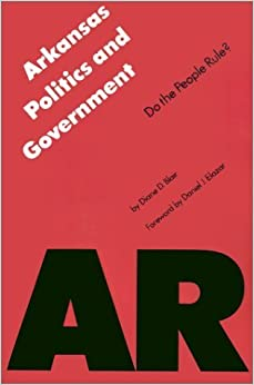 Book Arkansas Politics and Government: Do the People Rule? (Politics and Governments of the American States) by Diane D. Blair Irrevocable Trust (1988-09-01)