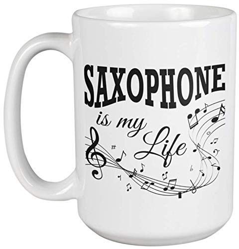 Saxophone Is My Life With Musical Notes Novelty Coffee & Tea Gift Mug Cup, Merch, Items & Decor For A Saxophonist, Saxophone Player, Jazz Band Instrumentalist, And Orchestra Music Players (15oz)