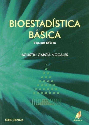 Bioestadistica basica (Ciencia (abecedario)) por Garcia Nogales