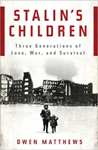Download Stalin's Children: Three Generations of Love, War, and Survival PDF, azw (Kindle), ePub