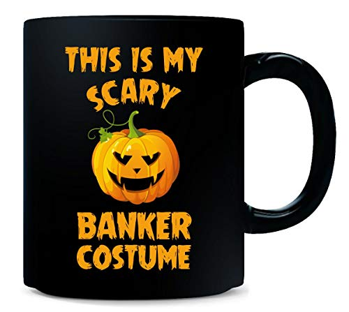 This Is My Scary Banker Costume Halloween Gift - Mug -