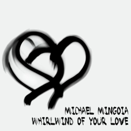 Whirlwind of Your Love