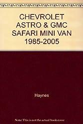 CHEVROLET ASTRO & GMC SAFARI MINI VAN 1985-2005