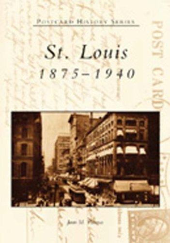 St. Louis:  1875-1940  (MO)  (Postcard History Series)
