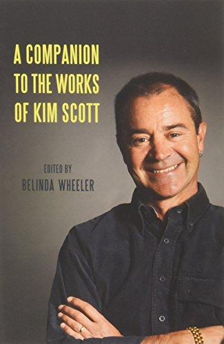 A Companion to the Works of Kim Scott (Camden House Companions)