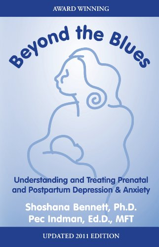 Beyond The Blues Understanding And Treating Prenatal And Postpartum Depression Anxiety Epub