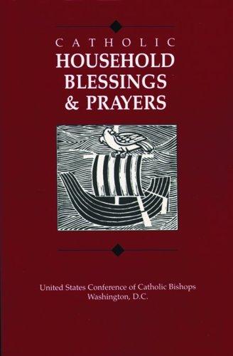 Prayer House Blessing - Catholic Household Blessings and Prayers