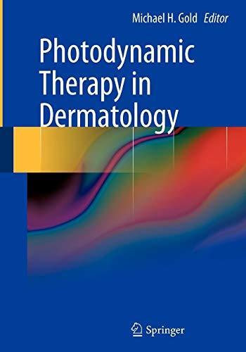 (Photodynamic Therapy in Dermatology)