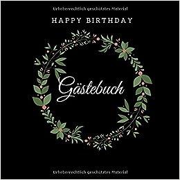 Happy Birthday Gästebuch Zum Geburtstag Schwarz 200 S