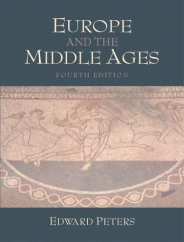 Europe and the Middle Ages (4th Edition)