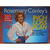 Rosemary Conley's Inch Loss Plan: A Complete Diet and Exercise Programme That Will Transform Your Shape in 28 Days