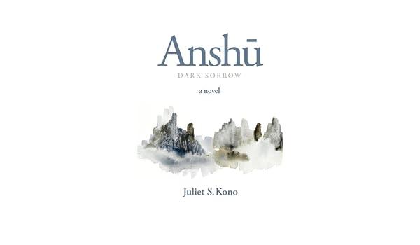Anshu: Dark Sorrow (English Edition) eBook: Kono, Juliet: Amazon ...