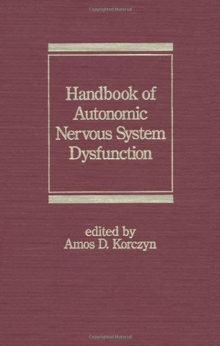 Handbook of Autonomic Nervous System Dysfunction (Neurological Disease and Therapy)
