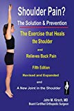 Shoulder Pain? The Solution & Prevention, Revised