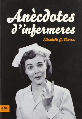 Descargar Libro Anècdotes D'infermeres Elisabeth Garcia Iborra