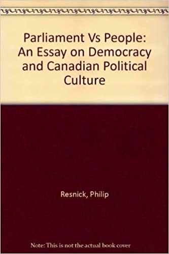 Classification Essay Thesis Statement Parliament Vs People An Essay On Democracy And Canadian Political Culture  Philip Resnick  Amazoncom Books Personal Narrative Essay Examples High School also High School Narrative Essay Parliament Vs People An Essay On Democracy And Canadian Political  Thesis Essay