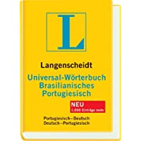 Langenscheidt Universal-Wörterbuch Brasilianisches Portugiesisch: Brasilianisches Portugiesisch-Deutsch/Deutsch-Brasilianisches Portugiesisch