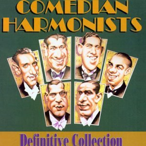 Comedian Harmonists (Definitive Collection) by Arena Records UK