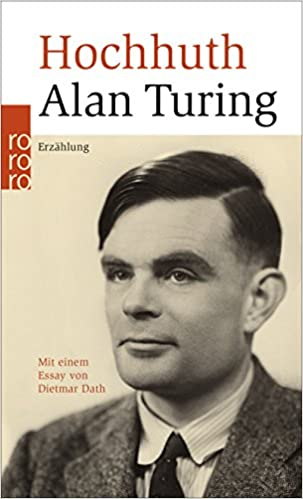 Rolf Hochhuth: Alan Turing