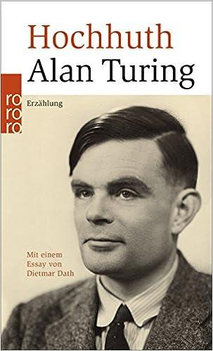 Rolf Hochhuth: Alan Turing; Homo-Literatur alphabetisch nach Titeln