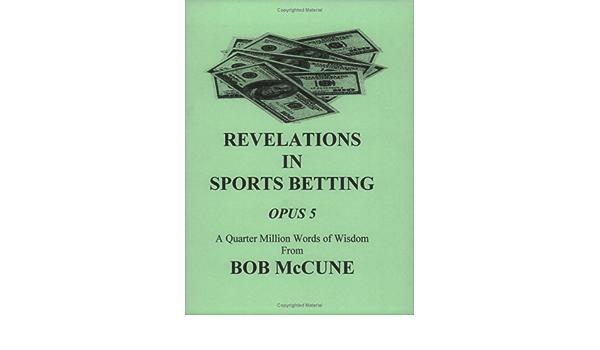 Bob mccune sports betting tygodnik plus minus betting