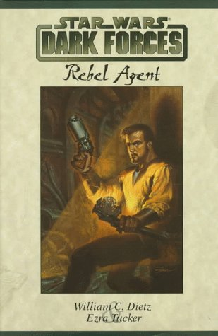 Star Wars: Dark Forces - Rebel Agent - Book  of the Star Wars Legends