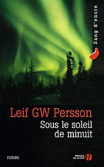 Sous le soleil de minuit / Autre temps, autre vie  par Persson