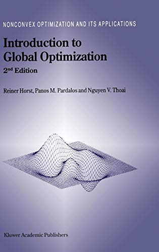 Introduction to Global Optimization - Second Edition (Nonconvex Optimization and its Applications, Volume 48) (Introduction To Mathematical Statistics And Its Applications Solutions)