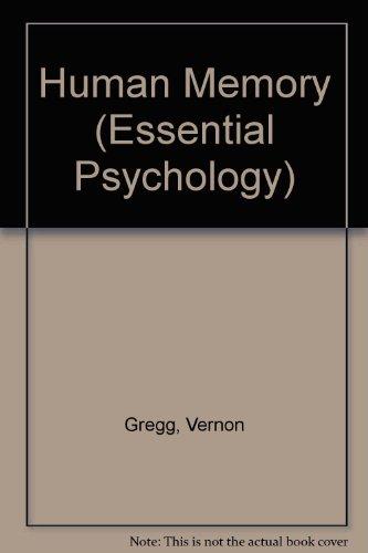Human Memory (Essential Psychology)