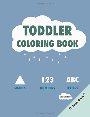 Toddler Coloring Book with Shapes, Numbers, and Letters: Medium Blue Text fb2 ebook