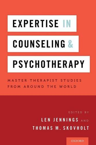 Expertise in Counseling and Psychotherapy: Master Therapist Studies from Around the World