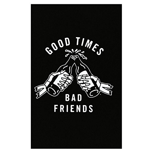 Volume Tee Good Time Bad Friends Love Them Happy Time Friends Time - Poster ()
