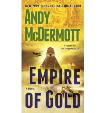 [(Empire of Gold)] [Author: Andy McDermott] published on (September, 2011)