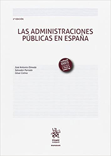 Las Administraciones Públicas En España 2ª Edición 2017 por José Antonio Olmeda Gómez epub
