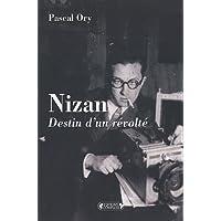 Paul Nizan: destin d'une révolte