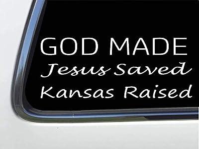 "ThatLilCabin - God Made, Jesus Saved, Kansas Raised 8"" sticker decal HM1601"