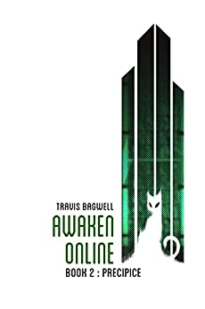 Awaken Online: Precipice by [Bagwell, Travis]