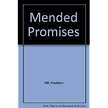 Mended Promises
