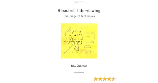 amazon com research interviewing the range of techniques ebook