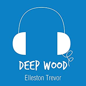 Deep Wood Audiobook