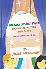 Drama Start Two Drama Activities and Plays for Children (ages 9-12): Drama Start Two Paperback