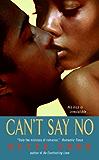 Can't Say No (The Prescott Series)